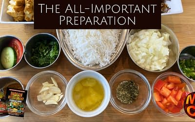 The All-Important Cooking Preparation