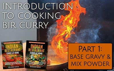 Introduction to Cooking BIR Curry Part 1