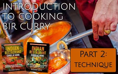 Introduction to Cooking BIR Curry Part 2