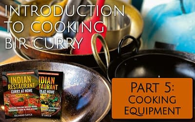Introduction to Cooking BIR Curry Part 5