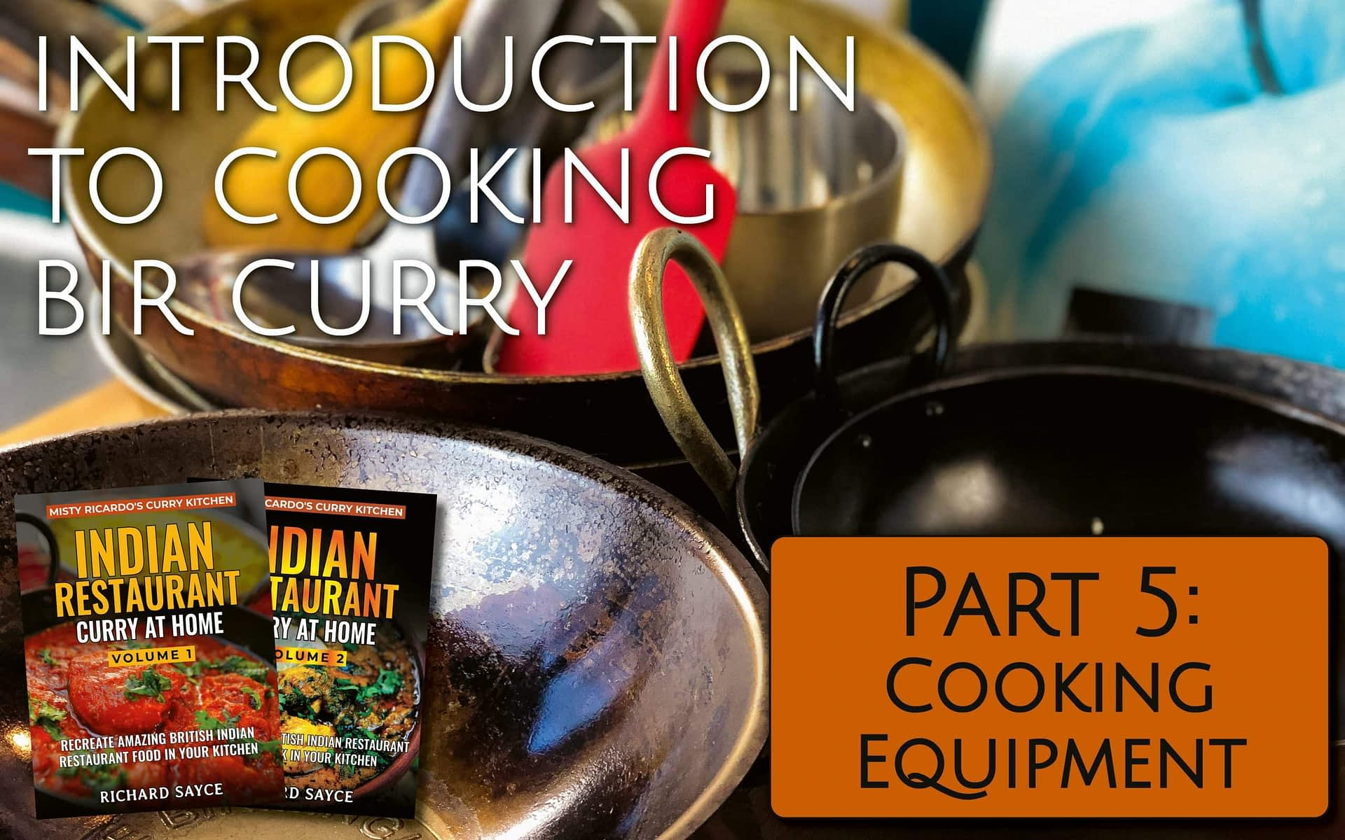 Curry Cooking Equipment