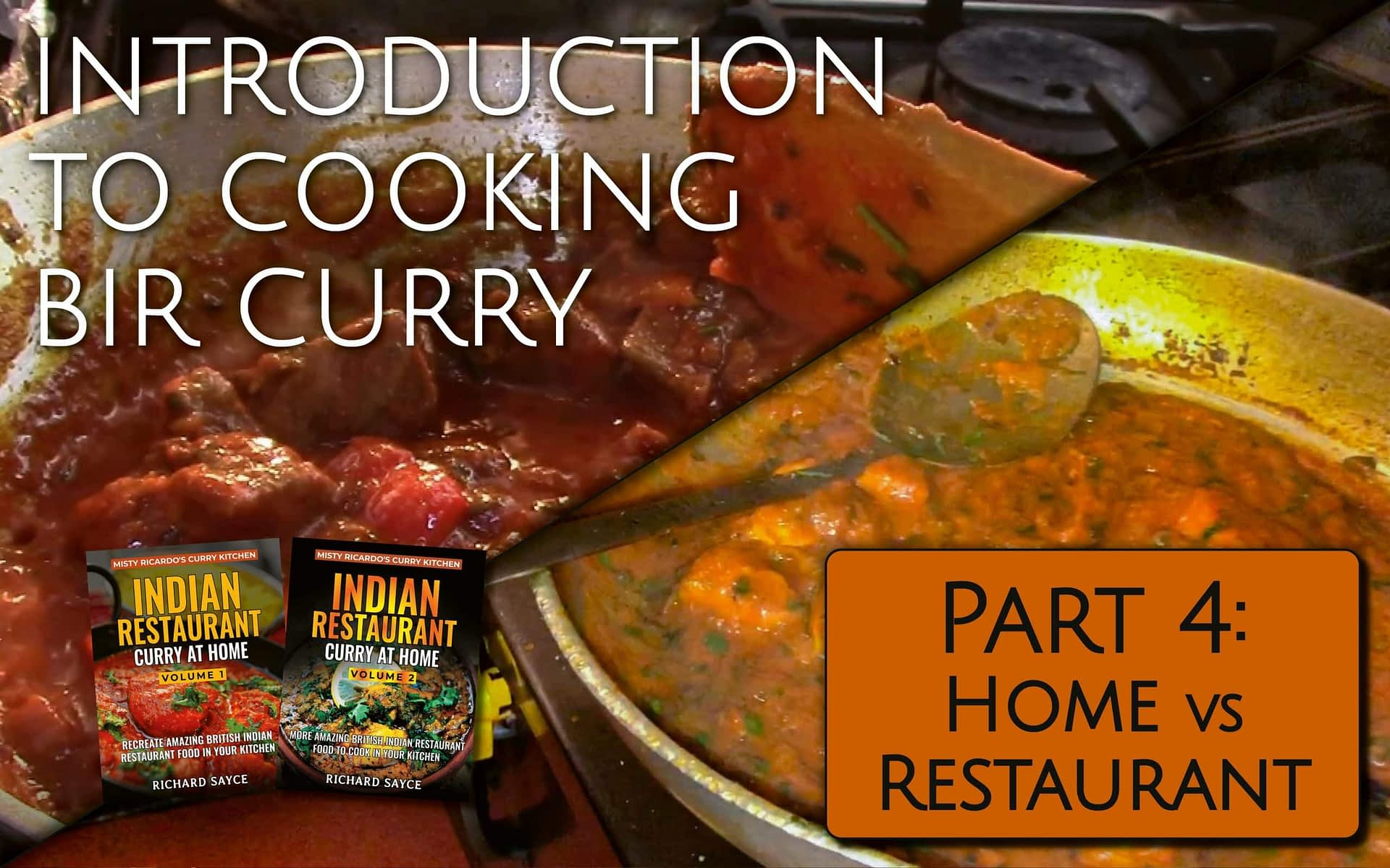 Introduction to Cooking BIR Curry Part 4